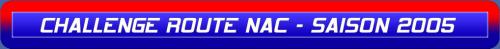 CHALLENGE ROUTE NAC - SAISON 2005.png
