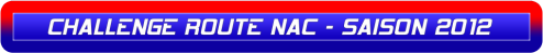 CHALLENGE ROUTE NAC - SAISON 2012